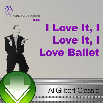 I Love It, I Love It, I Love Ballet Download