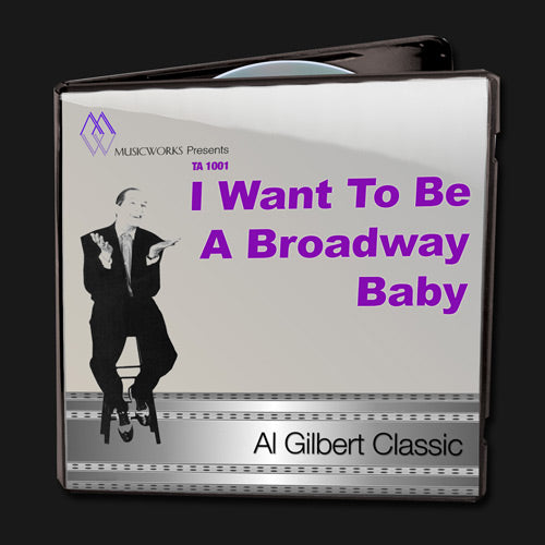 I Want To Be A Broadway Baby