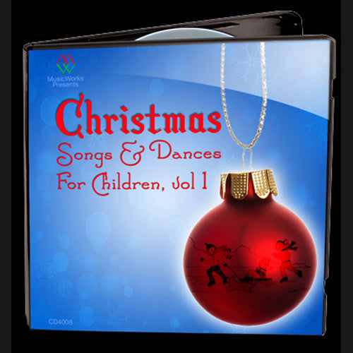 Christmas Songs & Dances For Children Vol. 1