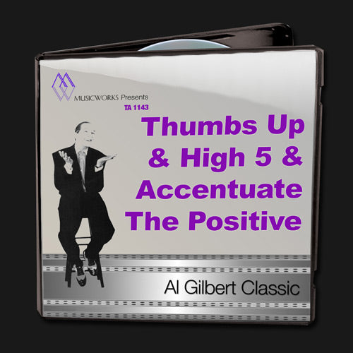 Thumbs Up and High 5 (Accentuate The Positive)