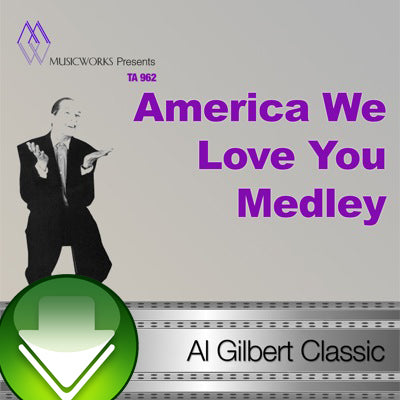 America We Love You Medley Download