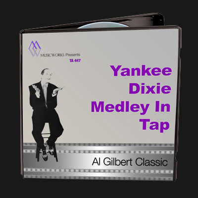 Yankee Dixie Medley In Tap