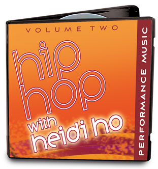 Music to Accompany Hip Hop with Heidi Ho, Vol. II - Warm Up & Dance Routines