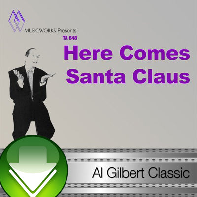 Here Comes Santa Claus Download