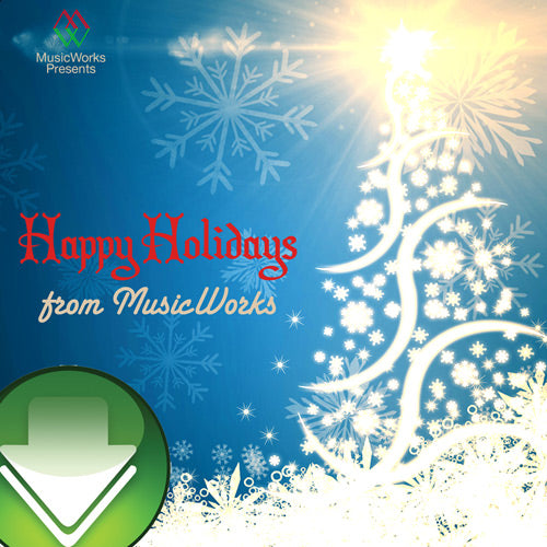 Happy Holidays from MusicWorks Download