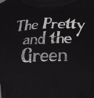 The Pretty And The Green T-Shirt