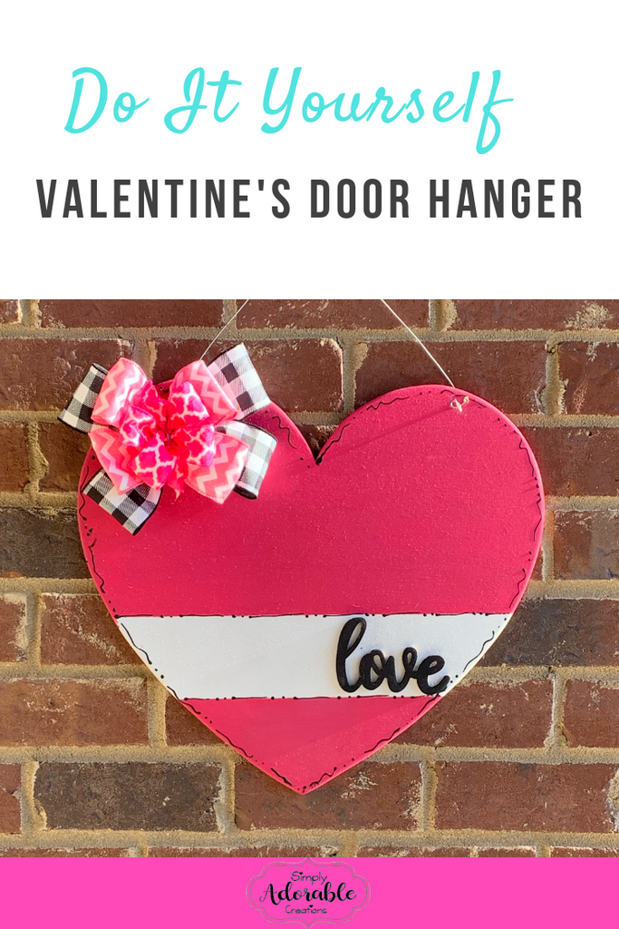 DIY Valentines Door Hanger Kit