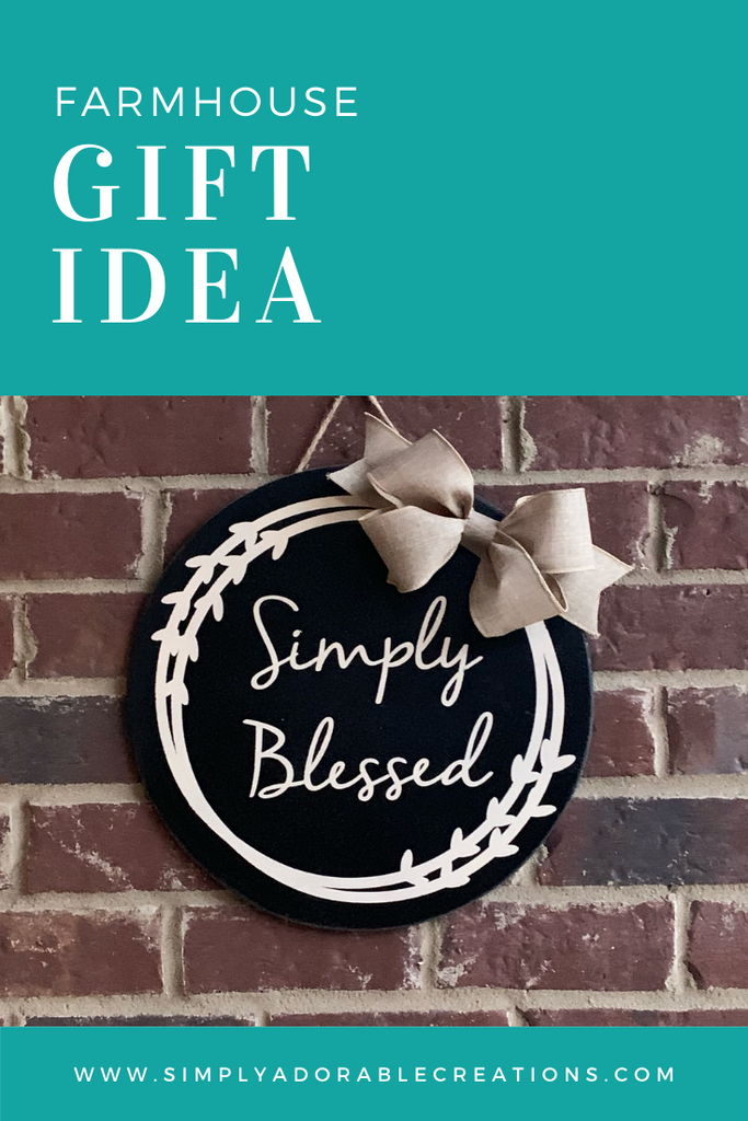 Simply Blessed Farmhouse Round Sign - Simply Adorable Creations