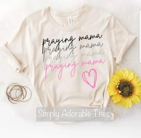 Praying Mama  T Shirt