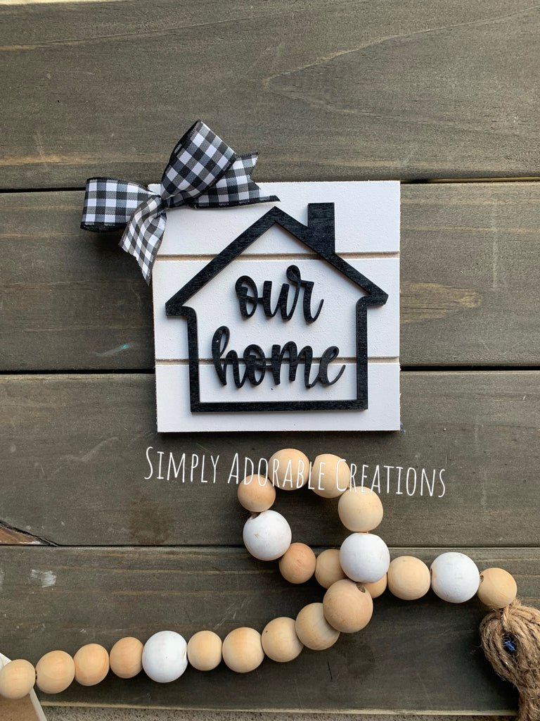 Our Home Mini Tiered Tray Sign
