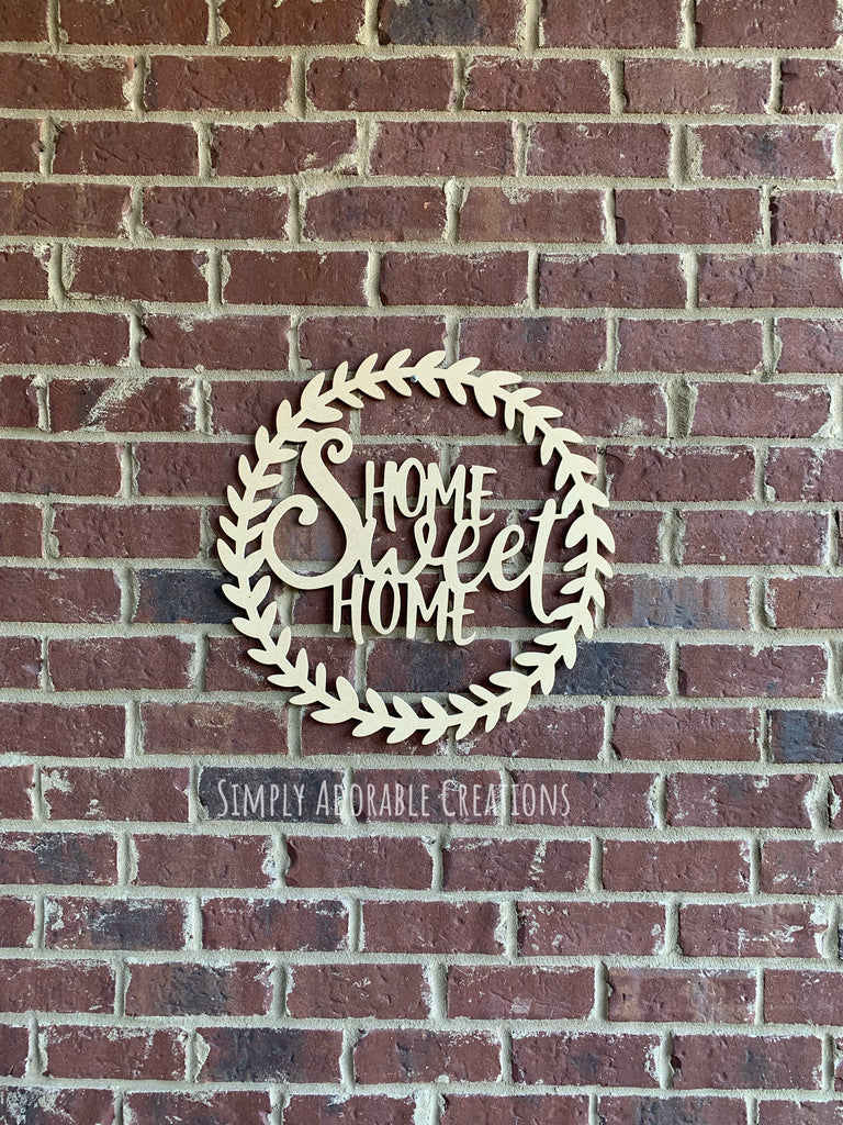 Home Sweet Home Laurel Wreath Wood Cutout - Simply Adorable Creations