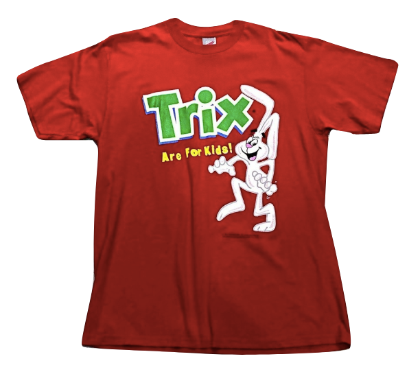 Trix Are For Kids? T - Shirt