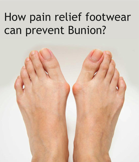 How Pain Relief Footwear can prevent the bunion?