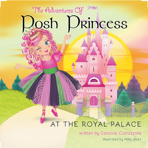 The Adventure of Posh Princess at the Royal Castle