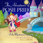 The Posh Princess at the Mysterious Campsite