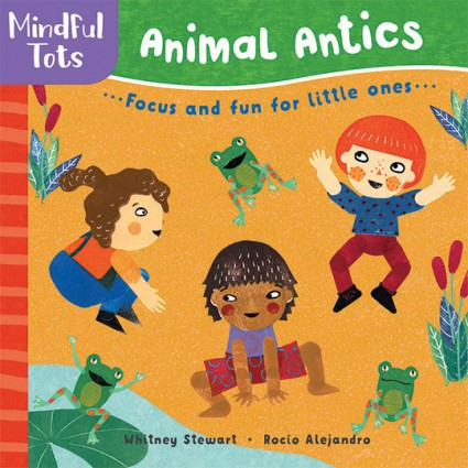 Animal Antics board book with diverse children for focus and fun