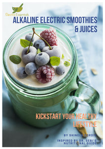 Alkaline Electric Smoothie and Juice Recipes Ebook