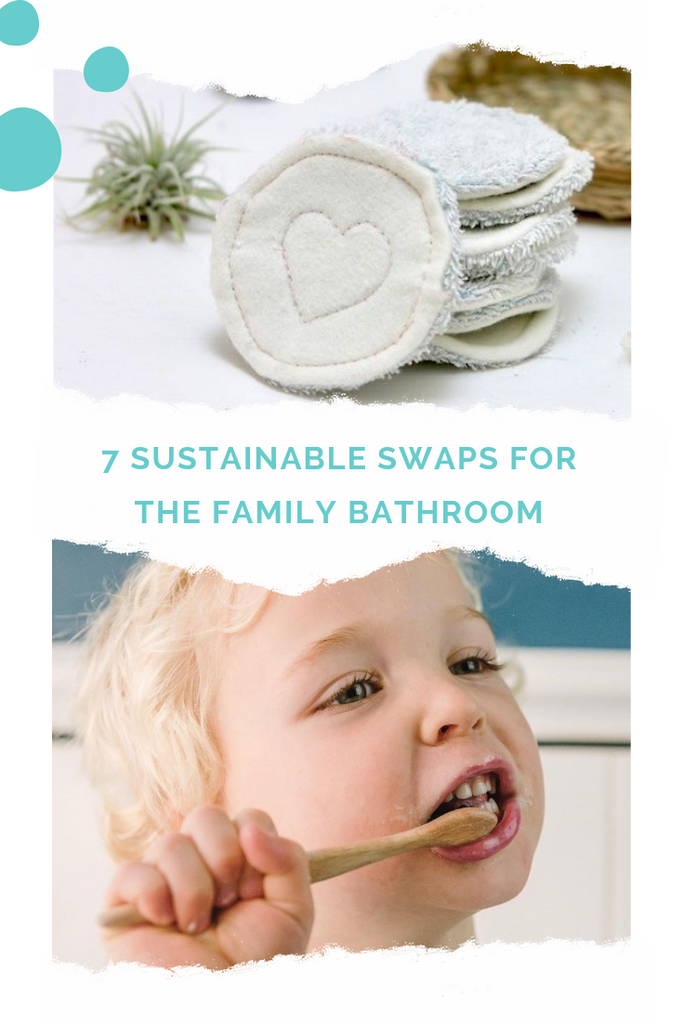 7 Sustainable swaps for the Family Bathroom