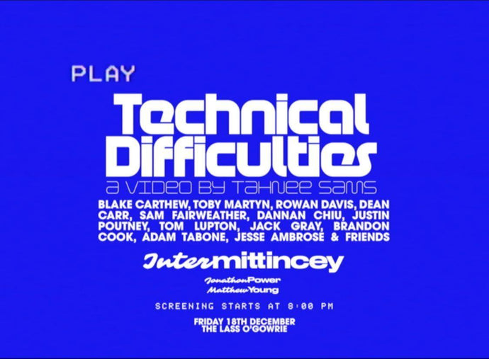TECHNICAL DIFFICULTIES @ THE LASS