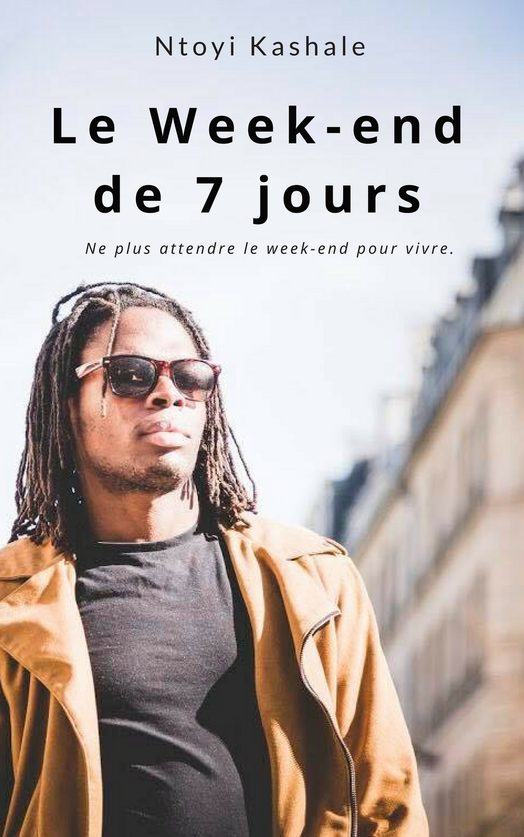 Le week-end de 7 jours ( EBOOK)