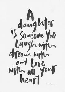 A daughter is...-Paper & Ink-Hand Karma