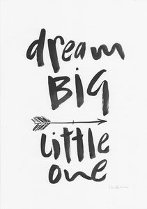 Dream BIG little one-Paper & Ink-Hand Karma typography hand drawn art prints australia hand drawn karma word art