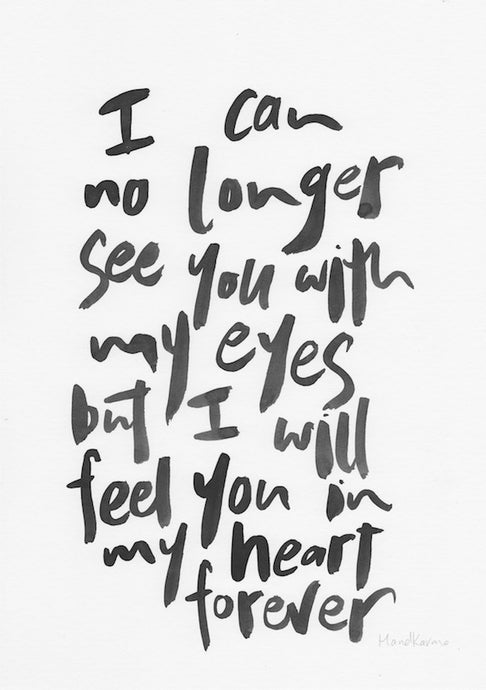I can no longer see you with my eyes...-Paper & Ink-Hand Karma typography hand drawn art prints australia hand drawn karma word art