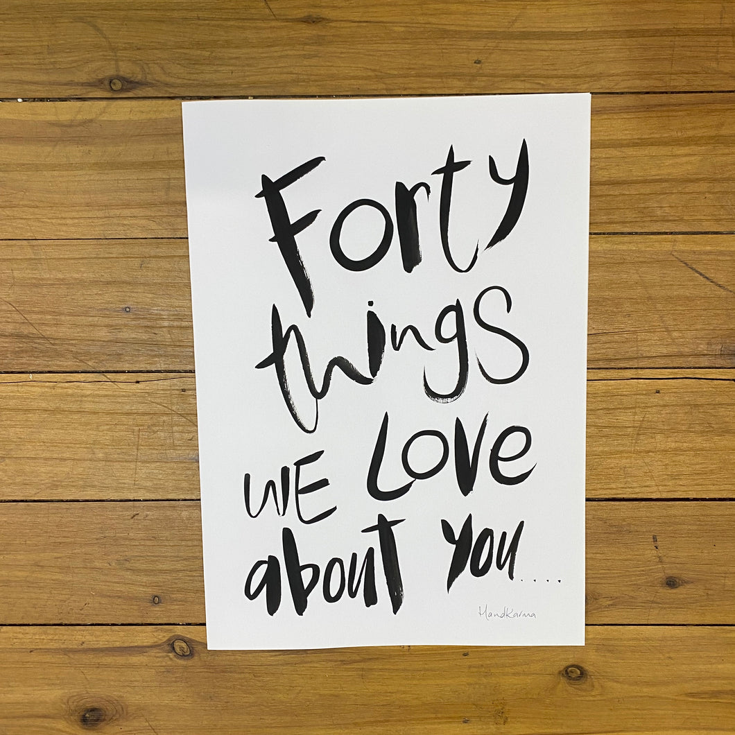 Forty Things We Love About You - A3 Card