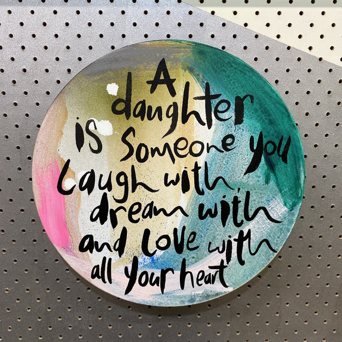 A Daughter is Someone... (SMALL)