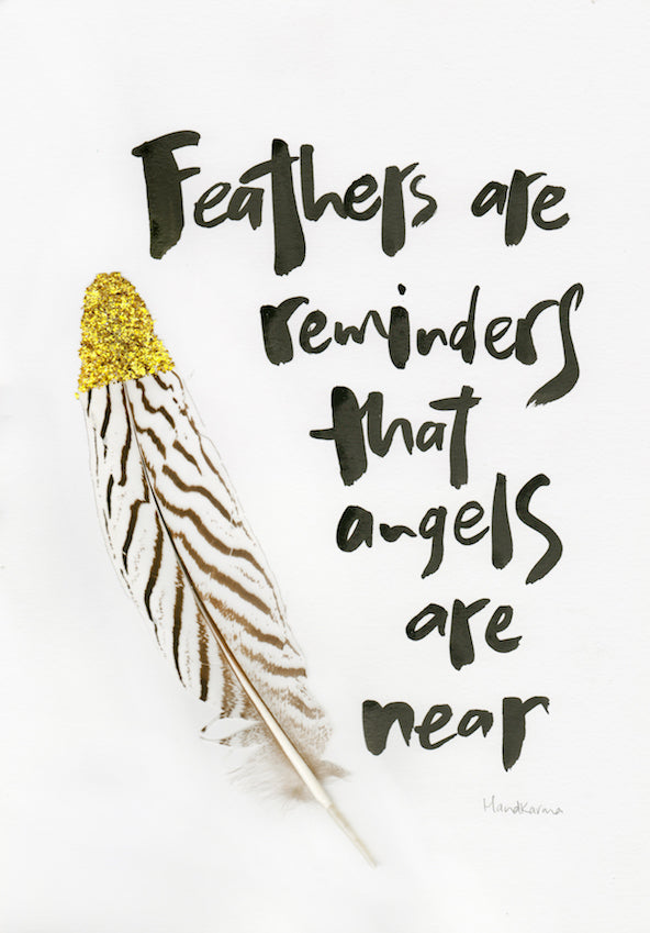 Feathers are reminders that angels are near-Paper, Ink & Feather-Hand Karma typography hand drawn art prints australia hand drawn karma word art