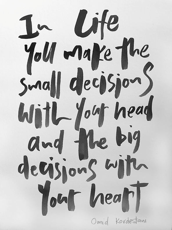 In Life You Will Make Decisions...
