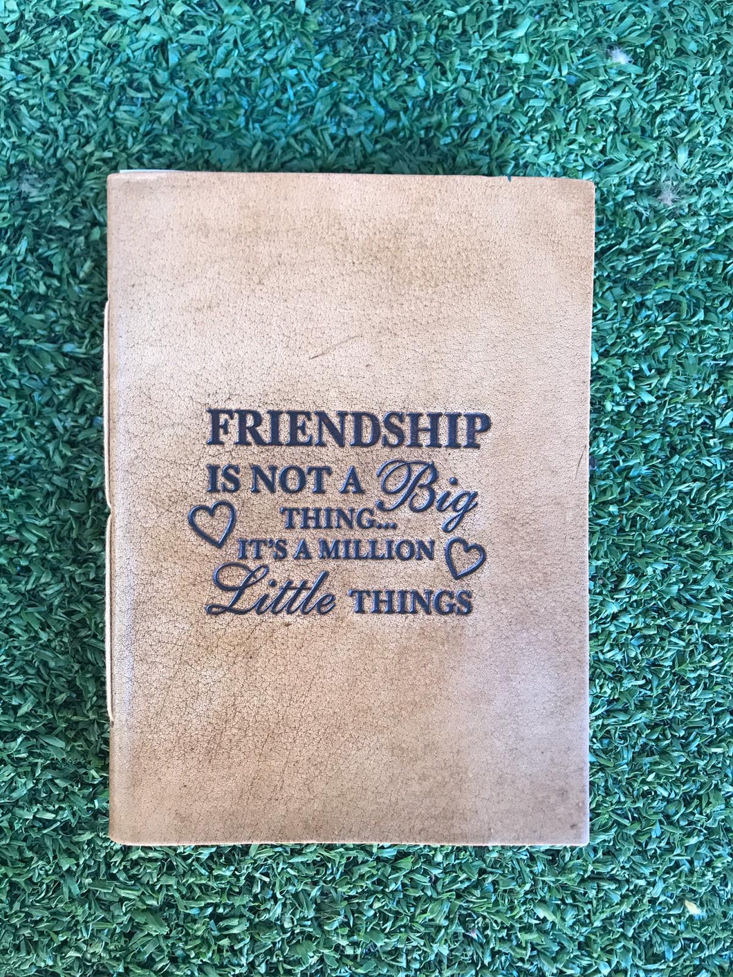 Friendship Quote Leather Journal