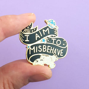 I Aim To Misbehave Lapel Pin