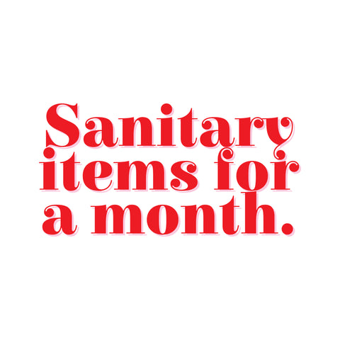 Sanitary Items for a Month