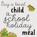 Buy a Local Child a School Holiday Meal