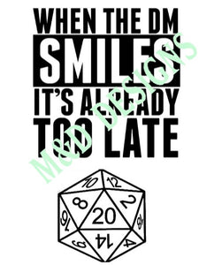 Gaming - 'When the DM smiles'