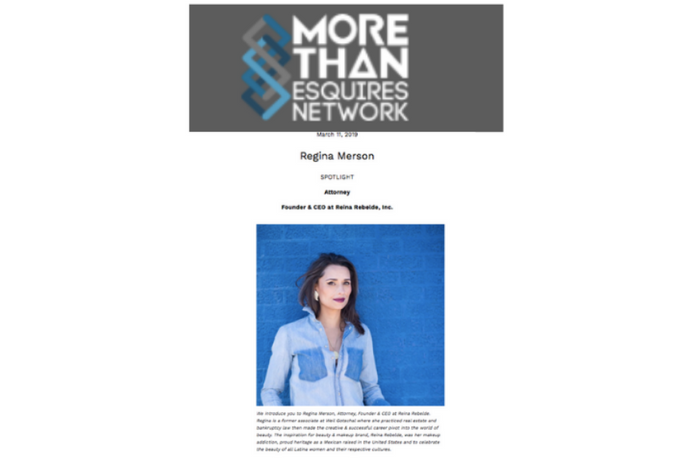 More than esquires on Regina Merson, Attorney, Founder & CEO at Reina Rebelde
