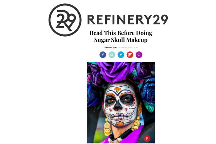 REFINERY29:  REINA REBELDE TALKS SUGAR SKULL MAKEUP