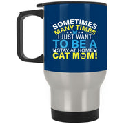 Stay At Home Cat Mom Travel Mug