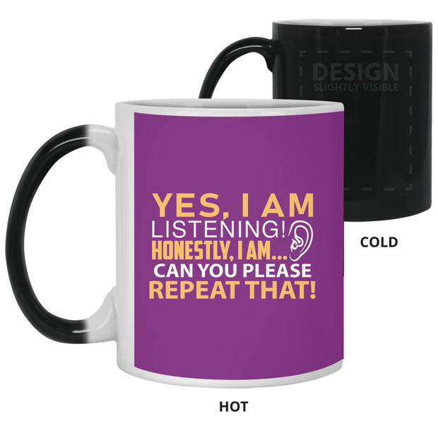 I'm Listening... Honest Color Changing Mug 11oz