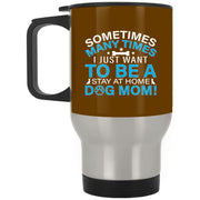 Stay At Home Dog Mom Blue Stainless Travel Mug
