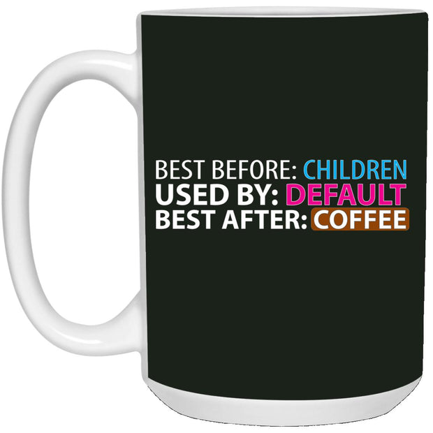 Best Before Kids Mug 15oz