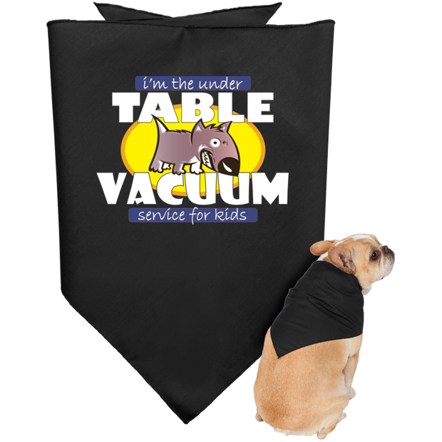 Under Table Vacuum Doggie Bandana