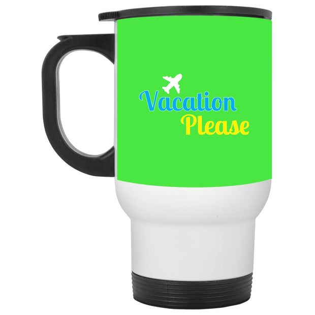 Vacation Please Travel Mug