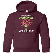 Vegan... Yeah Right - Gildan Youth Pullover Hoodie
