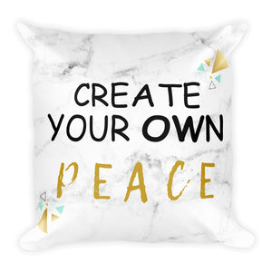 Create Your Own Peace Affirmation Pillow