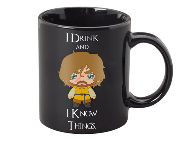 PRE-ORDER I Drink and I Know Things Mug