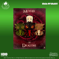 26 Chib-Prints: Mother of Dragons