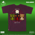 15 Chib-Teez: Mother of Dragons Unisex Shirt (Maroon)