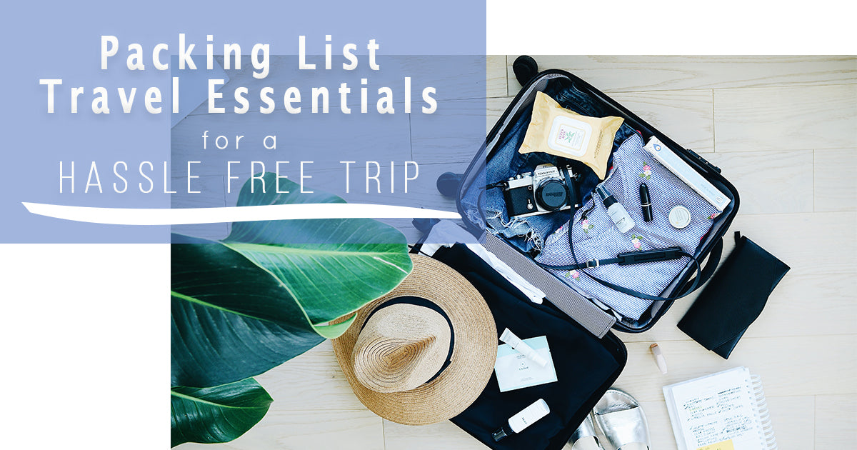 Packing List for Hassle-Free Travel